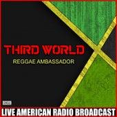 Reggae Ambassador (Live) fra Third World