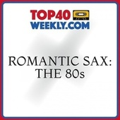 Romantic Sax: The 80s de Saxophone Dreamsound