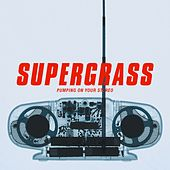 Pumping On Your Stereo von Supergrass