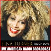 Tough Love (Live) fra Tina Turner
