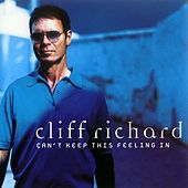 Can't Keep This Feeling In by Cliff Richard