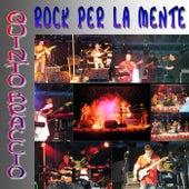 Rock Per La Mente by Quinto Braccio