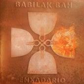 Enxadário: Orquestra de Enxadas von Babilak Bah