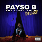THE LIGHT SHOW ( Deluxe ) by Payso B
