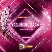 Your In Love (Deep House Bass Dub) de DJ Dangerous Raj Desai