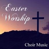 Easter Worship Choir Music von The Mormon Tabernacle Choir