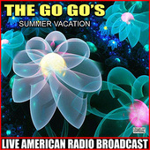 Summer Vacation (Live) by The Go-Go's