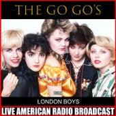 London Boys (Live) by The Go-Go's