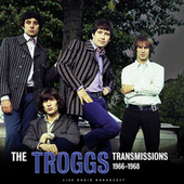 Transmissions 1966 - 1968 (live) by The Troggs