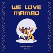 We Love Mambo, Vol. 1 de Various Artists