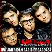 Trading With The Devil (Live) de The Smithereens
