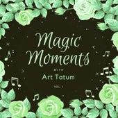 Magic Moments with Art Tatum, Vol. 1 by Art Tatum