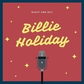 Night and Day by Billie Holiday