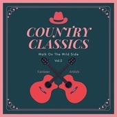 Walk on the Wild Side (Country Classics), Vol. 2 de Various Artists
