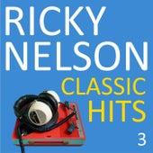 Classic Hits, Vol. 3 de Ricky Nelson