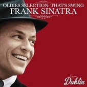 Oldies Selection: That's Swing de Frank Sinatra