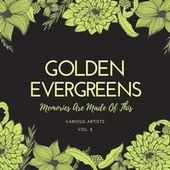Memories Are Made of This, Vol. 2 (Golden Evergreens) von Various Artists