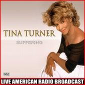 Suffering (Live) fra Tina Turner