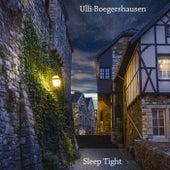 Sleep Tight by Ulli Boegershausen