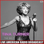 The Big T (Live) fra Tina Turner