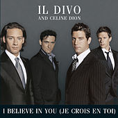 I Believe In You (Je Crois En Toi) de Il Divo