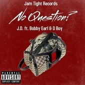 No Question by Jam Tight Records