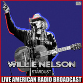 Stardust (Live) by Willie Nelson