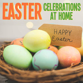 Easter Celebrations At Home von Royal Philharmonic Orchestra