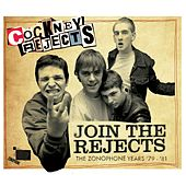 Join The Rejects - The Zonophone Years '79-'81 de Cockney Rejects