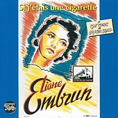 Si j'étais une cigarette von Eliane Embrun