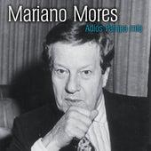 Adios Pampa Mia de Mariano Mores