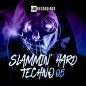 Slammin' Hard Techno, Vol. 05 by Various Artists