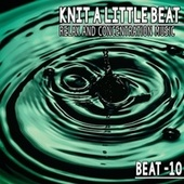 Knit a Little Beat - Beat.10 by Various Artists