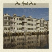 His And Hers by Various Artists