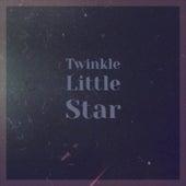 Twinkle Little Star de Various Artists
