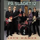 Let's Dance Vol. 2 by På Slaget 12