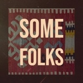 Some Folks by Various Artists