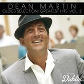 Oldies Selection: Greatest Hits, Vol. 2 by Dean Martin