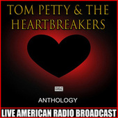 Anthology (Live) de Tom Petty