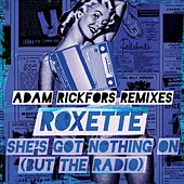 She's Got Nothing On (But The Radio) de Roxette