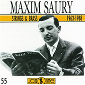 String & Brass  1963-1968 de Maxim Saury