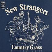 Country Grass by The New Strangers