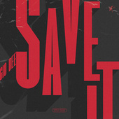 Save It by Gio Dee
