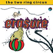 The Two Ring Circus von Erasure