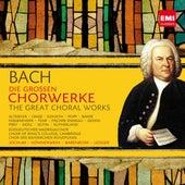 Bach: Die großen Chorwerke von Various Artists