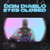 Eyes Closed de Don Diablo