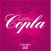 Lo Más Grande De La Copla - Vol 22 by Various Artists
