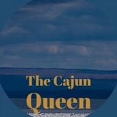 The Cajun Queen by Various Artists