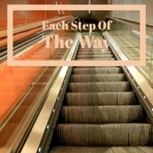 Each Step Of The Way de Various Artists