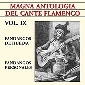 Magna Antología Del Cante Flamenco vol. IX de Various Artists